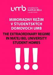Mimoriadny režim v študentských domovoch UMB