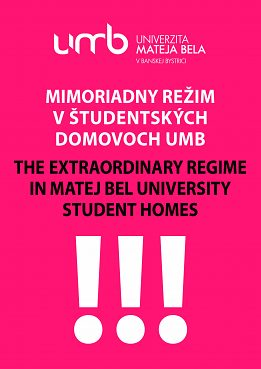 The extraordinary regime in MBU Student homes