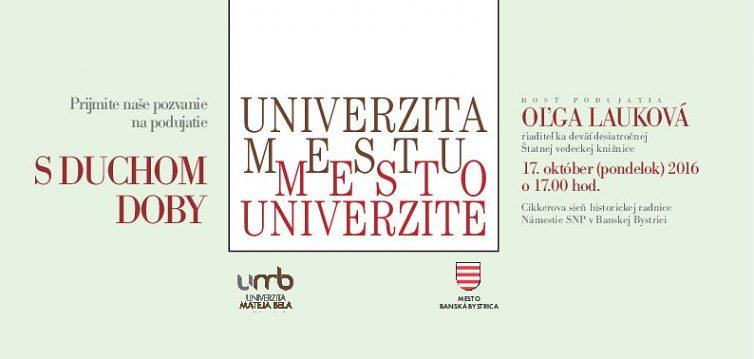 Univerzita mestu mesto univerzite – Oľga Lauková