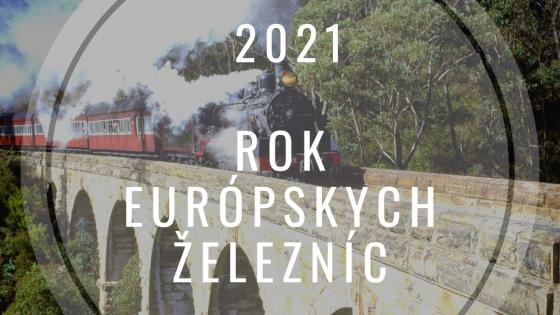 2021 – Európsky rok železníc