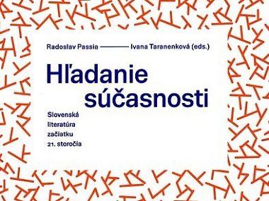 Hľadanie súčasnosti v súčasnej slovenskej poézii a próze (2015)