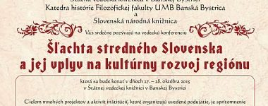 The aristocracy of Central Slovakia and its effect on cultural development in the region