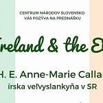 Prednáška J. E. Anne - Marie Callan - írskej veľvyslankyne v SR