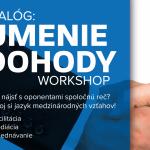 Workshop: Dialóg - Umenie dohody