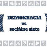 Demokracia vs. sociálne siete