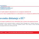 Slovensko diskutuje o EÚ - za účasti M. Lajčáka, I. Korčoka a ďalších