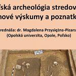 Prednáška Poľská archeológia stredoveku