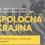Spoločná krajina - Euroskepticizmus v SR