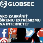 Ako zabrániť šíreniu extrémizmu na internete?