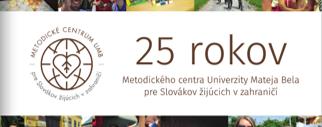 Brožúra - 25 rokov Metodického centra UMB pre Slovákov žijúcich v zahraničí