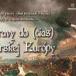 Výpravy do (čias) barbarskej Európy